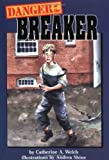 Danger at the Breaker, Catherine A. Welch, 0876145640