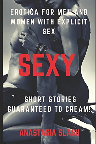 Erotica for men and women with explicit sex