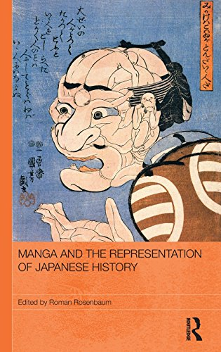 Manga and the Representation of Japanese History (Routledge Contemporary Japan Series)