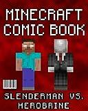 Minecraft Comic Book: Herobrine vs. Slenderman: The Last War