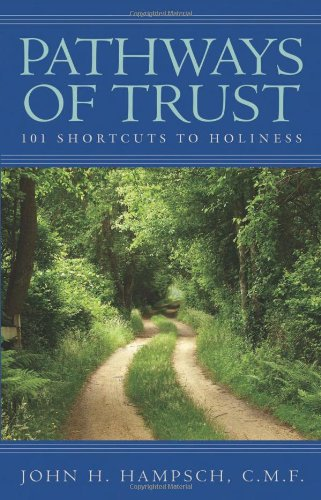 Pathways Of Trust: 101 Shortcuts To Holiness