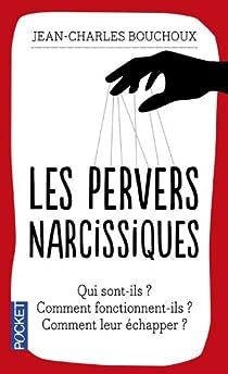 Les pervers narcissiques par Bouchoux