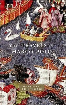 By Marco Polo ; Peter Harris ; W Marsden ; Colin Thubron ; T Wright ( Author ) [ Travels of Marco Polo Everyman's Library Classics & Contemporary Classics By Oct-2008 Hardcover