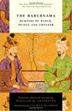 The Baburnama: Memoirs of Babur, Prince and Emperor (Modern Library Classics)