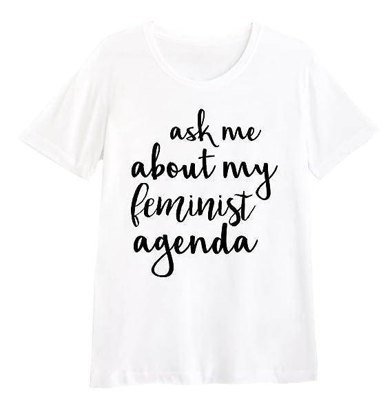 Amazon.com: Ask Me About My Feminist Agenda Shirt FEMINISM ...