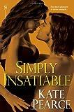 Simply Insatiable (House of Pleasure)