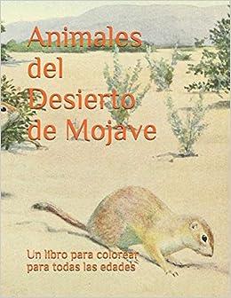 Animales Del Desierto De Mojave Un Libro Para Colorear Para Todas