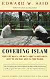 ISBN: 0679758909 - Covering Islam: How the Media and the Experts Determine How We See the Rest of the World