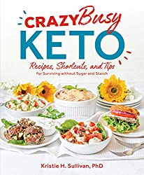 Image of the product Crazy Busy Keto    that is listed on the catalogue brand of Victory Belt Publishing.