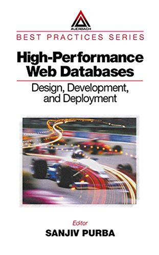 Download High-Performance Web Databases: Design, Development, and Deployment (Best Practices) Pdf
