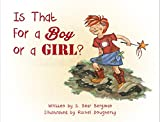 img - for Is That For a Boy or a Girl? book / textbook / text book