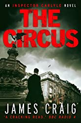 The Circus (An Inspector Carlyle Novel)