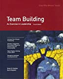 Crisp: Team Building, Fourth Edition: An Exercise in Leadership (50-Minute Book)