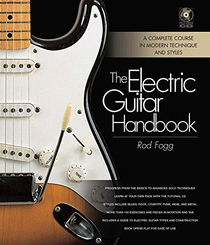 The Electric Guitar Handbook: A Complete Course in Modern Technique and Styles (Angels Guitar Electric)