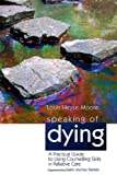 Speaking of Dying, Louis Heyse-Moore, 1843106787