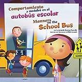 Manners on the School Bus (Comportamiento y Modales en el Autobús Escolar), Amanda Doering Tourville, 1404866965