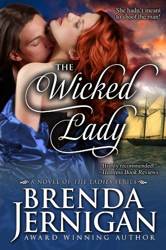 Book: The Wicked Lady (The Ladies Series Book 3) by Brenda Jernigan