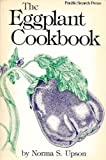img - for The Eggplant Cookbook book / textbook / text book