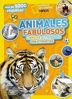 Animales fabulosos: Libro de actividades con etiquetas (National Geographic Kids) (Spanish Edition