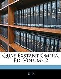 Quae Exstant Omnia, Ed, Dio, 1144746035