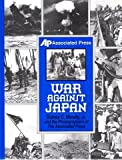 War Against Japan, Sidney C. Moody and Associated Press Staff, 0891414959