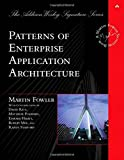 Patterns of Enterprise Application Architecture by Fowler, Martin (2002) Hardcover