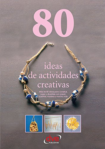 80 ideas de actividades creativas (Spanish - Origami 80