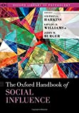img - for The Oxford Handbook of Social Influence (Oxford Library of Psychology) book / textbook / text book