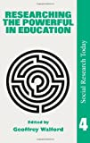 Researching the Powerful in Education, , 1857281349