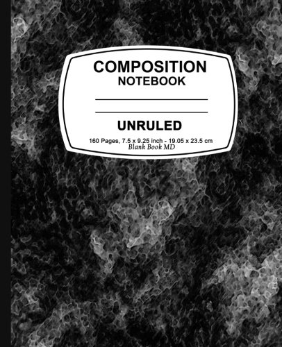Unruled composition notebook: Black Marble, Unruled Composition Notebook, 7.5 x 9.25, 160 Pages For for School / Teacher / Office / Student Composition Book