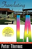 img - for Translating LA: A Tour of the Rainbow City book / textbook / text book