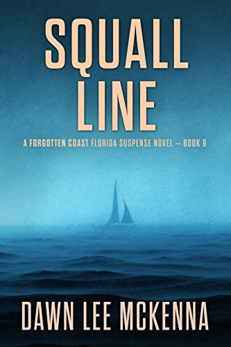 - Squall Line (The Forgotten Coast Florida Suspense Series Book 9)
