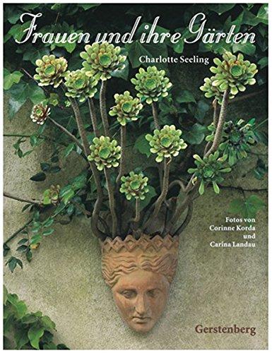 Frauen und ihre Gärten. Sonderausgabe