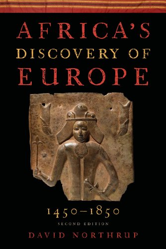 Africa's Discovery of Europe 1450-1850