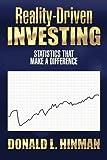 Reality-Driven Investing, Donald L. Hinman, 1493164678