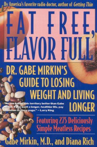 Fat Free, Flavor Full: Dr. Gabe Mirkin's Guide to Losing Weight and Living Longer Tag: by Gabe Mirkin
