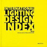International Lighting Design Index 2010, Helmut M. Bien and Markus Daniel Hellenthal, 3899861086