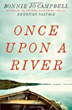 Once upon a River, Bonnie Jo Campbell, 0393079899