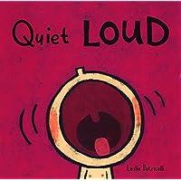 Quiet Loud