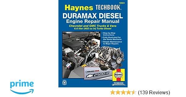 duramax diesel engine repair manual haynes techbook haynes rh amazon com 2007 Duramax Diesel Fuel Economy 2006 Chevy Duramax Diesel