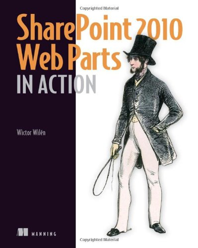 SharePoint 2010 Web Parts in Action by Brand: Manning Publications
