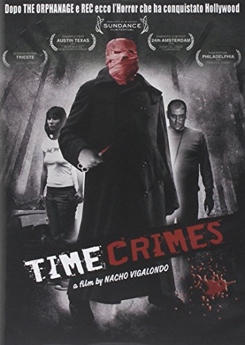 Time Crimes [Italian Edition]