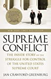 Supreme Conflict, Jan Crawford Greenburg, 0143113046