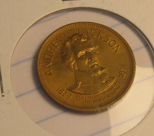 Andrew Jackson 7th US President Token Coin * in protective sleeve *