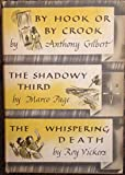 the detective book club: by hook or by crook; the shadowy third; the whispering death