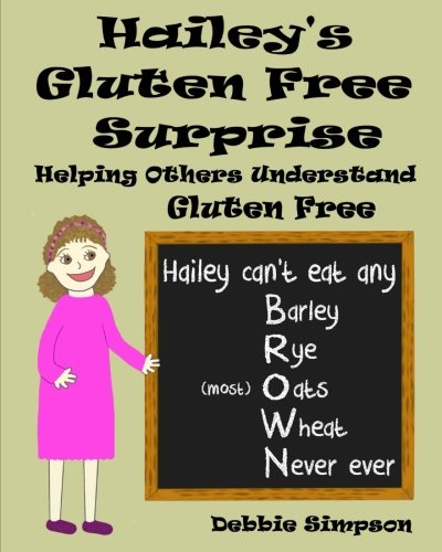 Hailey's Gluten Free Surprise: Helping Others Understand Gluten (Hailey Platform)