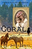 Coral - The Widow and the Man Who Loved Horses: Montana Western Romance (Come-By-Chance Mail Order Brides of 1885 Book 2)
