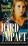 Hard Impact, Susan Andrews, 0595312365