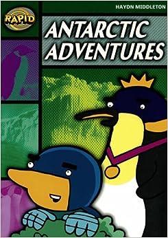 Rapid Stage 5 Set B: Antartcic Adventures (Series 1) (RAPID SERIES 1) by Haydn Middleton (2006-05-26)