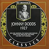 Johnny Dodds: The Chronological Classics, 1927